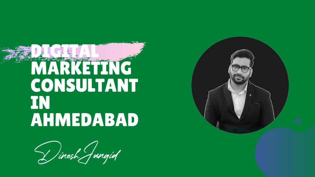 Digital Marketing Consultant in Ahmedabad