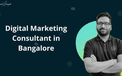 Best Digital Marketing Consultant in Bangalore – Dinesh Jangid