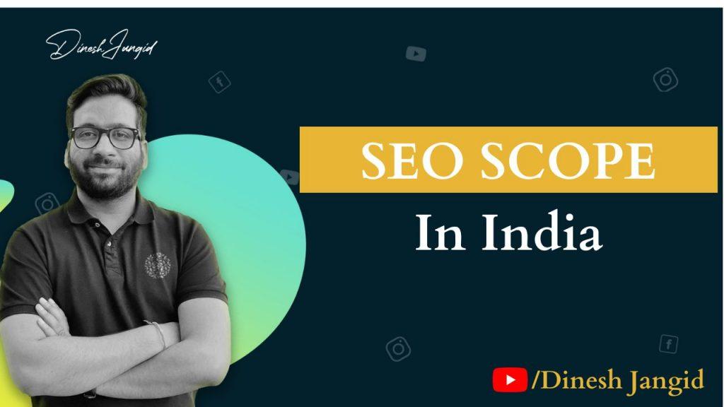 SEO Scope in India
